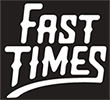 fasttimes