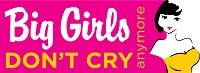 big girls dont cry anymore coupon